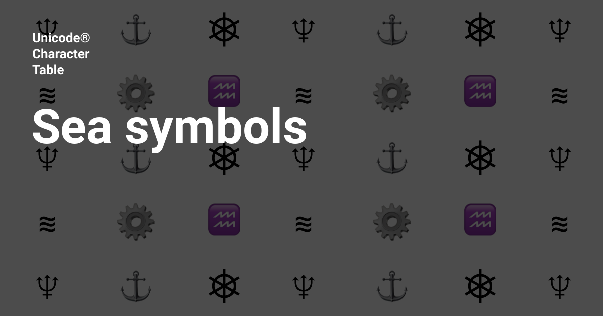 Sea Symbols Unicode Character Table